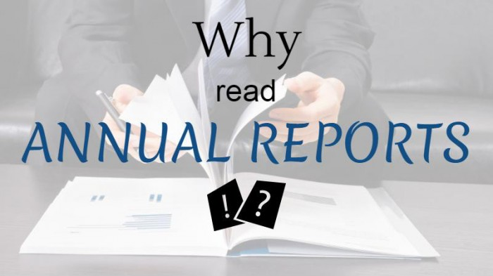 Why We Should Read Annual Reports?