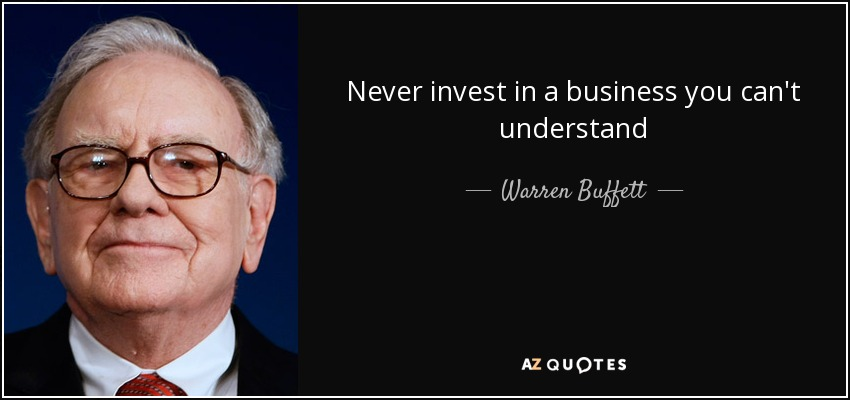 quote-never-invest-in-a-business-you-can-t-understand-warren-buffett-61-32-67