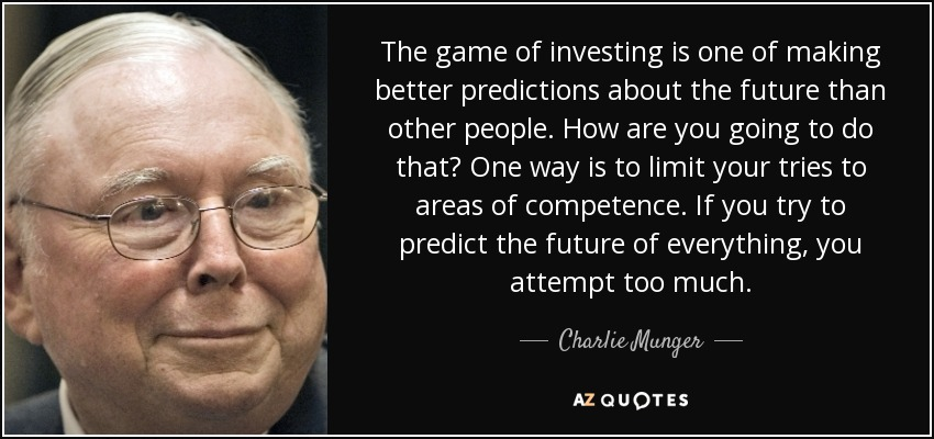 quote-the-game-of-investing-is-one-of-making-better-predictions-about-the-future-than-other-charlie-munger-73-2-0250