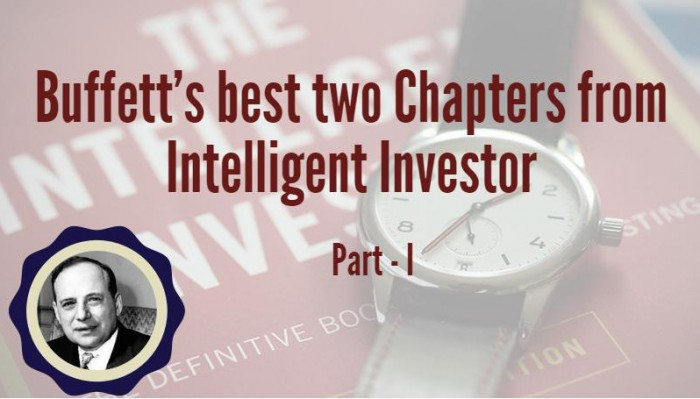 Buffett's best two chapters from Intelligent Investor – Part-1