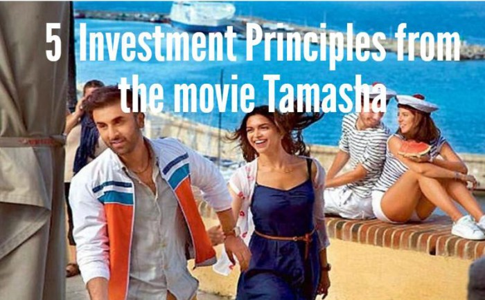 5  Investment Principles From The Movie Tamasha