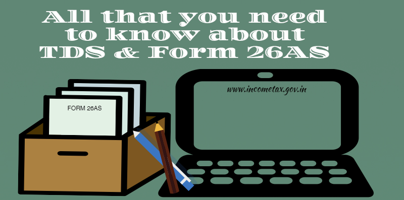 All that you need to know about TDS & Form 26AS