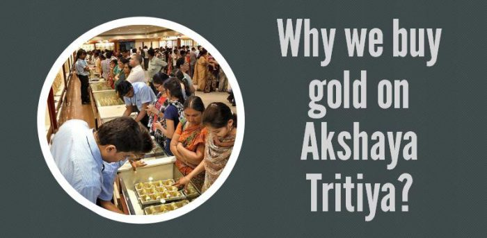 Why should we Buy Gold on Akshaya Tritiya
