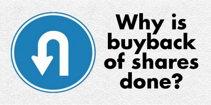 Why Buyback of Shares is Done?
