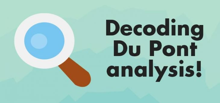 DuPont analysis: Interpretation, Analysis, Formula, Calculator