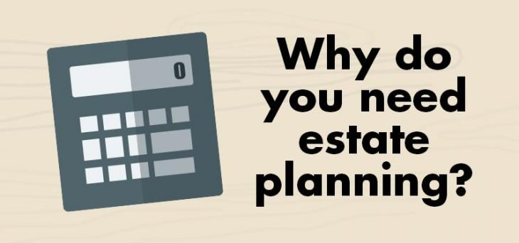 Why do you need estate planning