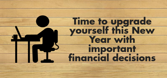 6 Simple Financial Decisions you should Plan this New Year