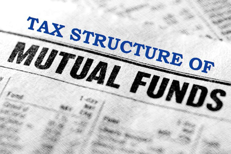 Mutual funds tax structure