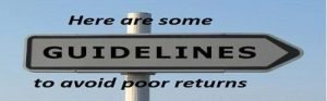 Guidelines to avoid poor returns