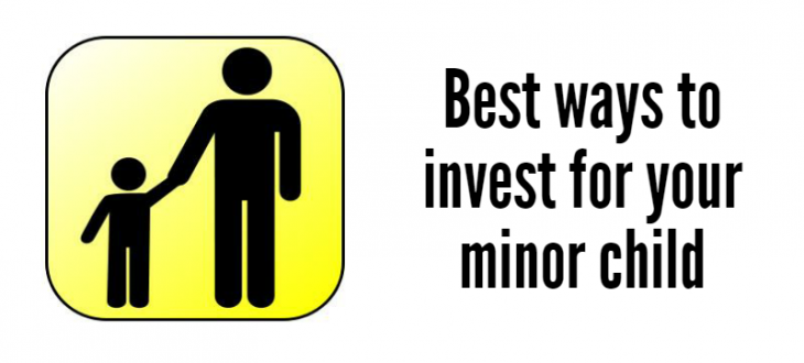 How and where to invest for your minor child