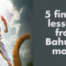 5 Finance Lessons from Bahubali Movie