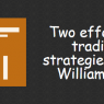 Two effective trading strategies using Williams % R