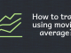 How to trade using moving average