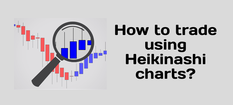 How to do positional trades using Heikin Aashi candles?
