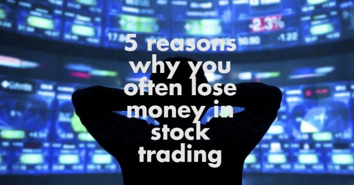 5 reasons why people lose money in stock market