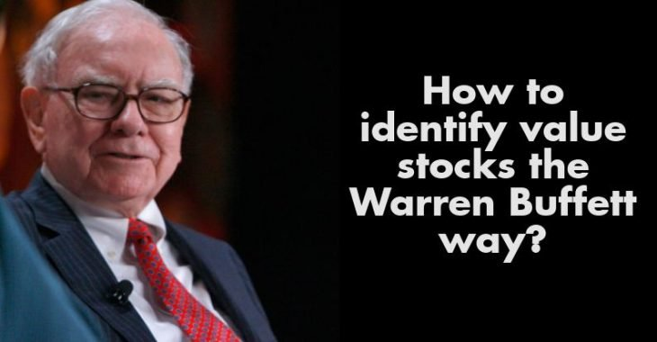 How to identify value stocks the Warren Buffett way?