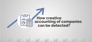 Creative Accounting: How accounting manipulations of a company can be detected