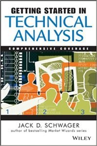 Getting Started in Technical Analysis by Jack D. Schwager