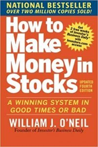 How to Make Money in Stocks by William O'Neil