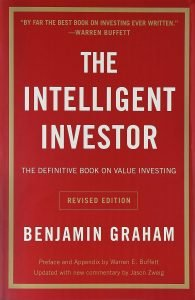 """The Intelligent Investor"" by Benjamin Grahman"