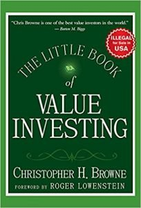"""The Little Book of Value Investing"" by Christopher H. Browne"