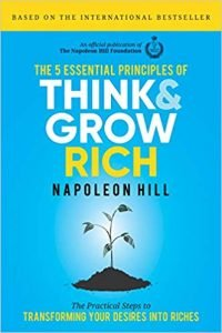 """Think and Grow Rich"" by Napolean Hill"