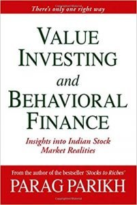 """Value Investing by Behavioral Finance"" By Parag Parikh"