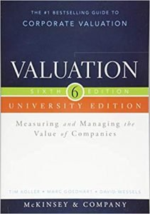 7. Valuation: Measuring and Managing the Value of Companies