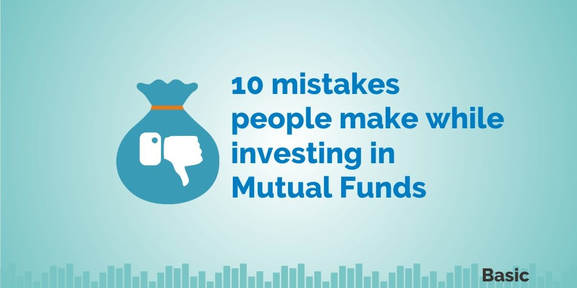 mutual funds mistakes