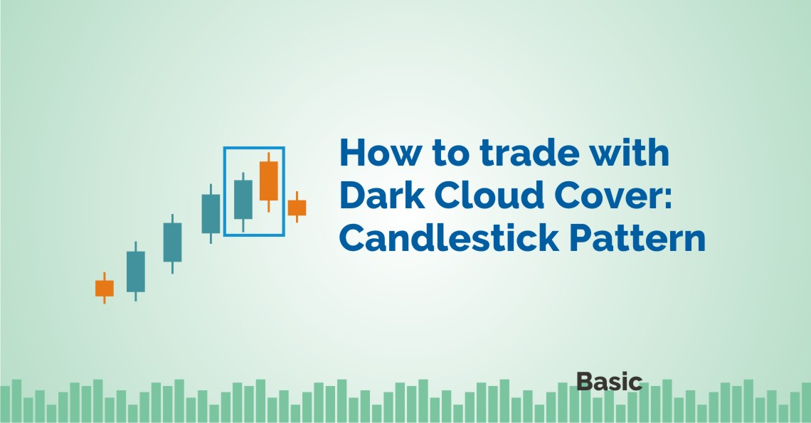 How To Trade With Dark Cloud Cover Candlestick Pattern